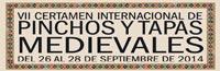 VII Certamen Internacional de Pinchos y Tapas Medievales