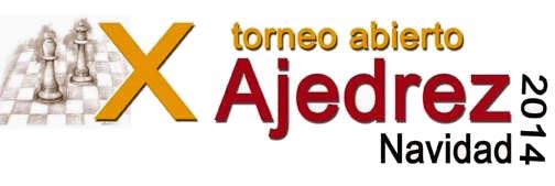 X TORNEO ABIERTO DE AJEDREZ