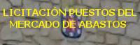 LICITACI�N PUESTOS DEL MERCADO DE ABASTOS