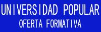 UNIVERSIDAD POPULAR - OFERTA FORMATIVA 2015/16