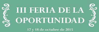 III FERIA DE LA OPORTUNIDAD - 17 Y 18 DE OCTUBRE