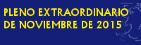 PLENO EXTRAORDINARIO Y URGENTE - NOVIEMBRE 2015