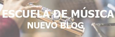 Escuela de Música - Nuevo Blog