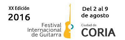 XX FESTIVAL INTERNACIONAL DE GUITARRA - CIUDAD DE CORIA - 2016