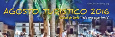 Agosto Turistico 2016 - Ciudad de Coria toda una experiencia.