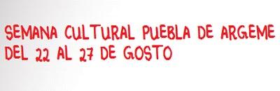 SEMANA CULTURAL DE PUEBLA DE ARGEME