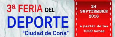 3� FERIA DEL DEPORTE CIUDAD DE CORIA - 24 de Septiembre - Plaza de la Paz