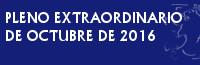 PLENO EXTRAORDINARIO Y URGENTE DE OCTUBRE DE 2016