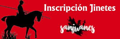 Inscripción Jinetes - Fiestas de San Juan 2019
