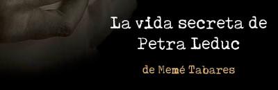 La vida secreta de Petra Leduc