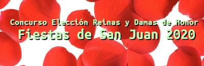 Concurso Elección Reinas y Damas de Honor Fiestas de San Juan 2020