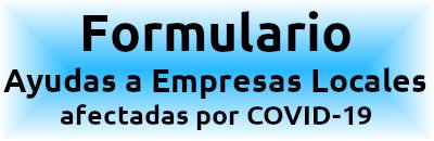 Formulario - Ayudas Empresas Locales - COVID-19
