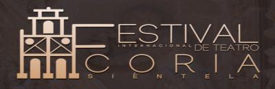 "Festival Internacional de Teatro ""Coria Siéntela"""